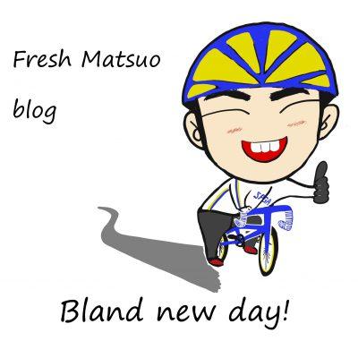 フレッシュ松尾のbrand new day